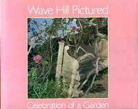 Wave Hill Pictured: A Celebration of a Garden