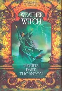 WEATHER WITCH by Dart-Thornton, Cecilia - 2006