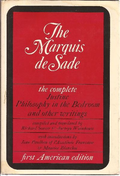 the marquis de sade the complete justine philosophy in the bedroom and