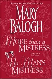 More Than a Mistress and No Man's Mistress