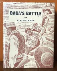 BACA'S BATTLE by  V.B Beckett - First edition - 1962 - from Lost Horizon Bookstore (SKU: 50759)