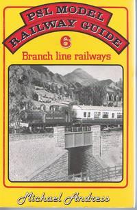 PSL Model Railway Guide No. 6: Branch line Railways