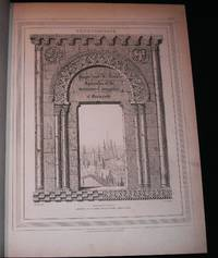 Specimens of the Architecture of Normandy, From the XIth to the XVIth Century, engraved by John and Henry Le Keux, with Historical and descriptive Notices by John Britton; New Edition, Edited by Richard Phené Spiers.