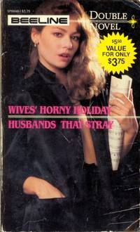 Wives' Horny Holiday  &  Husbands That Stray  DN-6648