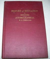History of Education in Missouri, Autobiographical