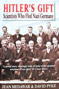 Hitler\'s Gift: Scientists Who Fled Nazi German