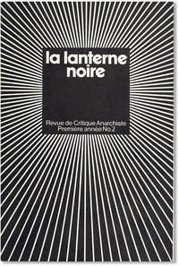 La Lanterne Noire. Revue de Critique Anarchiste. Première annèe, no. 2 (January 1975)