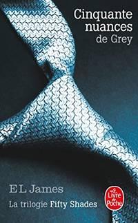 image of Cinquante nuances de Grey (Cinquante nuances  Tome 1): La Trilogie Fifty Shades