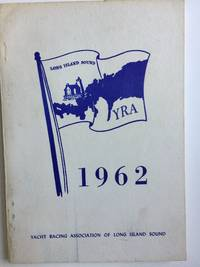 Yacht Racing Association of Long Island Sound Year Book 1962
