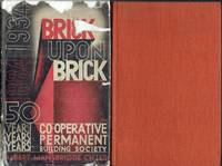 image of Brick Upon Brick : Co-Operative Permanent Building Society 1884-1934