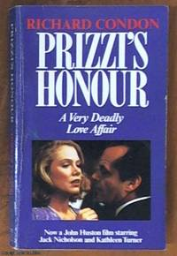 Prizzi's Honour by  Richard Condon - Paperback - reprint - 1985 - from Syber's Books ABN 15 100 960 047 (SKU: 0260953)