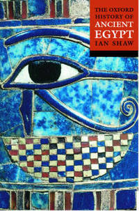 The Oxford History of Ancient Egypt by Ian Shaw - Paperback - from The Saint Bookstore and Biblio.com