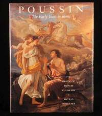 Poussin, The Early Years in Rome: The Origins of French Classicism