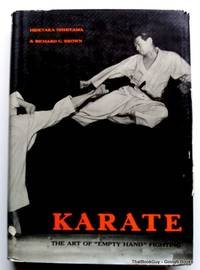 "Karate the Art of ""empty hand"" Fighting"