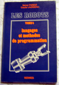 Les Robots, Tome 5: languages et methodes de programmation