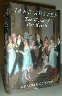 Jane Austen - The World of Her Novels