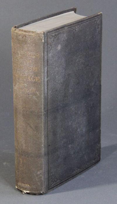New York: Charles Scribner, 1860. First edition, thick 8vo, pp. viii, 697; original dark brown pebbl...