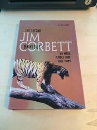 image of The Second Jim Corbett Omnibus: My India, Jungle Lore, Tree Tops