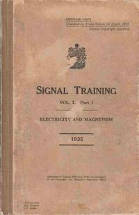 Signal Training Vol. II Part I:  Electricity and Magnetism