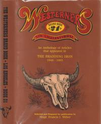 An Anthology of Articles That Appeared in the Branding Iron, 1948-1995  (The Westerners: Brand Book 21, Los Angeles Corral)