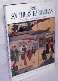 image of The Southern Barbarians - The First Europeans in Japan