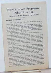 image of Make Vermont progressive! Defeat reaction, Aiken and the Proctor machine!