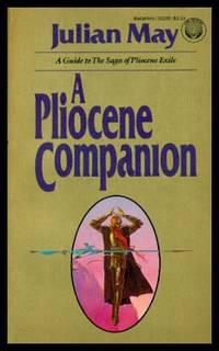 A PLIOCENE COMPANION   A Guide to The Saga of Pliocene Exile