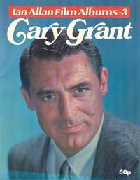 Cary Grant - Film Album (Ian Allan Film Albums - 3)