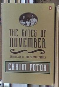 The gates of November ; chronicles of the Slepak family