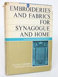 Embroideries and Fabrics for Synagogue and Home: 5000 Years of Ornamental Needlework