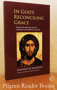 image of In God's Reconciling Grace: Prayer and Reflection Texts for Christian  Reconciliation and Unity.