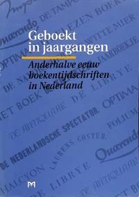 Anderhalve eeuw boekentijdschriften in Nederland.