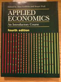 Applied Economics: An Introductory Course