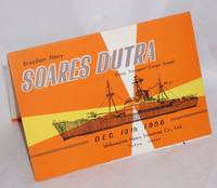 Brazilian Navy Soares Dutra: troop transport/cargo vessel [postcard and folder] Dec. 13th 1956, Ishikawajima Heavy Industries Co., Ltd, Tokyo, Japan