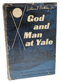 God and Man at Yale by William F. Buckley - First Edition - 1951 - from 1st Editions and Antiquarian Books, ABA, IOBA and Biblio.com