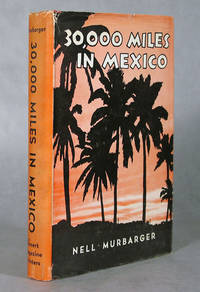 image of 30,000 Miles In Mexico, Adventures of Two Women And a Pickup-Camper In Twenty Eight Mexican States