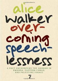 image of Overcoming Speechlessness: A Poet Encounters the Horror in Rwanda, Eastern Congo, and Palestine/Israel