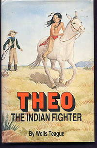 Theo the Indian Fighter.