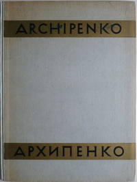Alexandre Archipenko son oeuvre