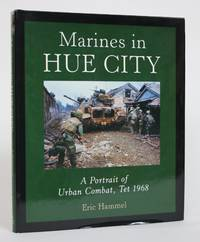 image of Marines in Hue City: A Portrait of Urban Combat, Tet 1968