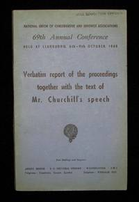 Winston Churchill's 9 October 1948 Speech to the 69th Annual Conservative Party Conference published in the Report of the Proceedings by Winston S. Churchill - 1948