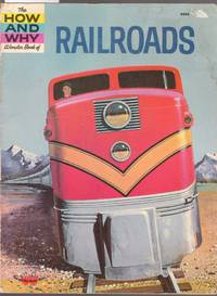 image of The How and Why Wonder Book of Railroads - No.5052 in Series