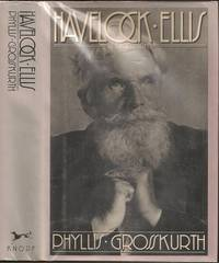 Havelock Ellis: A Biography by Phyllis M Grosskurth (1924-2015) - First - 1980 - from The Book Collector ABAA, ILAB (SKU: M3112)