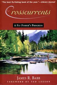 image of Crosscurrents: A Fly Fisher's Progress
