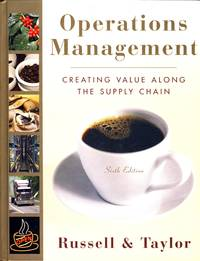Operations Management: Creating Value Along the Supply Chain by  Roberta S  Bernard W.; Russell - Hardcover - Sixth Edition - 2007-12-21 - from Kayleighbug Books and Biblio.com