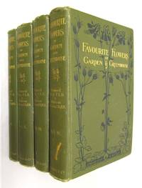 Favourite Flowers of Garden and Greenhouse  4 Volumes