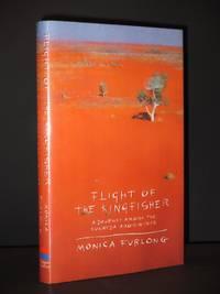 Flight of The Kingfisher: A Journey Among the Kukatja Aborigines