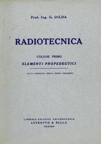 Radiotecnica + Alcuni aggiornamenti al secondo volume di radiotecnica.