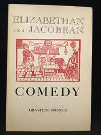 image of Elizabethan and Jacobean Comedy: An Anthology (Includes Alchemist; Endymion; Every Man in His Humor; Friar Bacon and Friar Bungay; Knight of the Burning Pestle; Man in the Moon; New Way to Pay Old Debts; Shoemakers' Holiday; Supposes.)