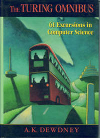 image of The Turing Omnibus: 61 Excursions in Computer Science